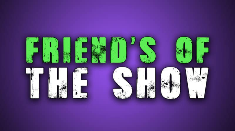 friends of the show feat