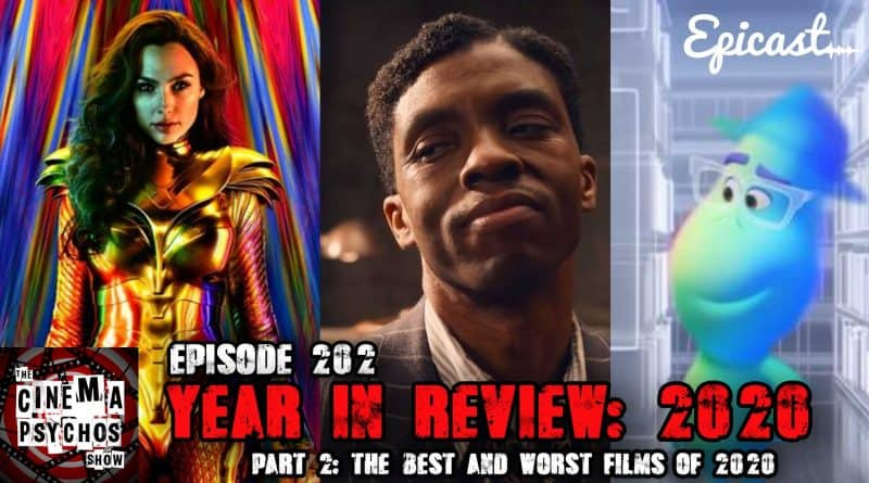 2020 Year in Review- Part 2- The Best and Worst Films of 2020